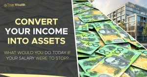 1-Conver your income into Assets-FB